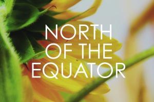 BLOG_NorthOfTheEquator3